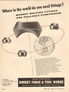 Bonney Forge Tool Works 1954 Vintage Ad Oil Welding Fittings World