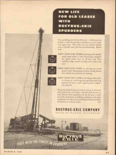 Bucyrus-Erie Company 1954 Vintage Ad Oil New Life Old Lease Spudders