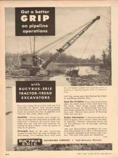 Bucyrus-Erie Company 1954 Vintage Ad Pipeline Excavator Better Grip