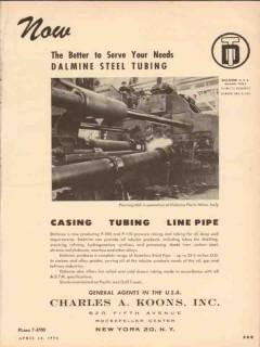 Charles A Koons Inc 1954 Vintage Ad Oil Dalmine Steel Tubing Casing