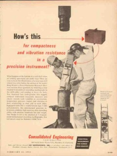 Consolidated Engineering Corp 1954 Vintage Ad Oil Precision Instrument