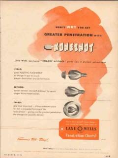 Lane-Wells Company 1954 Vintage Ad Oil Koneshot Greater Penetration