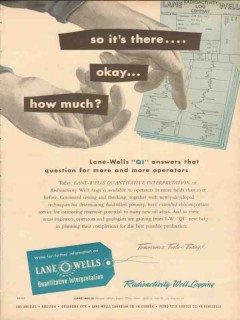 Lane-Wells Company 1954 Vintage Ad Oil Field Well Logging QI How Much