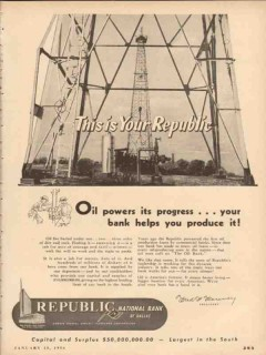 republic national bank dallas 1954 oil powers progress vintage ad