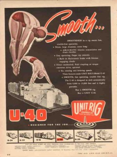 Unit Rig Equipment Company 1954 Vintage Ad Oil Drilling Smooth U-40