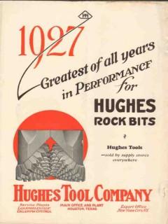 Hughes Tool Company 1927 Vintage Ad Oil Rock Bit Greatest Performance