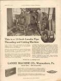 landis machine company 1928 pipe threading cutting machine vintage ad