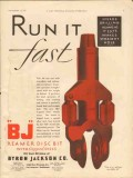 Byron Jackson Company 1929 Vintage Ad Oil Reamer Disc Bit Run It Fast