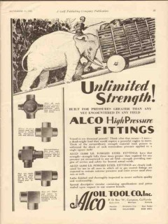 Alco Oil Tool Company 1930 Vintage Ad Fittings Strength High Pressure