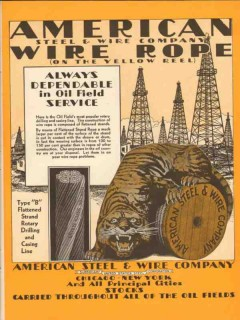 American Steel Wire Company 1930 Vintage Ad Oilfield Always Dependable