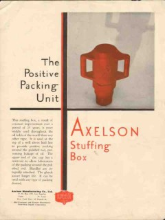 Axelson Mfg Company 1930 Vintage Ad Oil Gas Positive Packing Unit