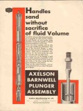 Axelson Mfg Company 1930 Vintage Ad Oil Handles Sand Barnwell Plunger