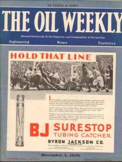 Byron Jackson Company 1930 Vintage Ad Oil Weekly Cover Surestop Tubing