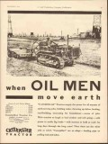 caterpillar tractor company 1930 oil men move earth power vintage ad