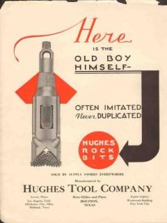 Hughes Tool Company 1930 Vintage Ad Oil Field Rock Bits Old Boy