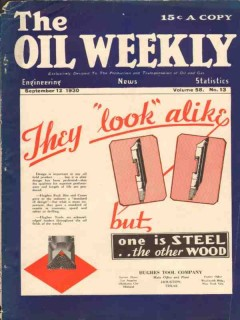 Hughes Tool Company 1930 Vintage Ad Oil Weekly Cover Steel Look Alike