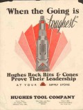 Hughes Tool Company 1930 Vintage Ad Oil Rock Bits When Going Toughest