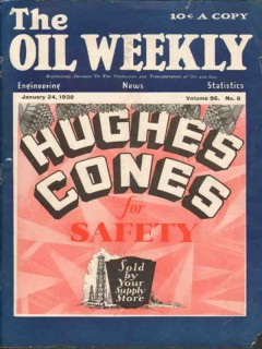 Hughes Tool Company 1930 Vintage Ad Oil Weekly Cover Cones Safety