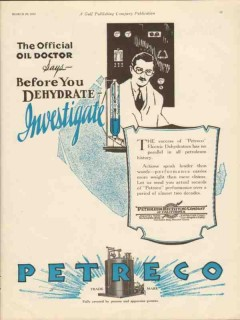 Petroleum Rectifying Company 1930 Vintage Ad Oil Dehydrate Investigate