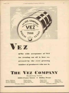 vez company 1930 wide acceptance treating cut oil chemical vintage ad