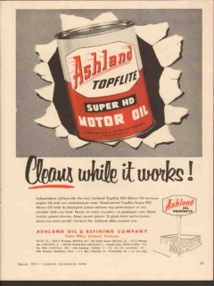 Ashland Oil Refining Company 1955 Vintage Ad Cleans Works Topflite