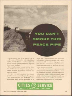 Cities Service 1955 Vintage Ad Oil Gasoline Pipeline Smoke Peace Pipe