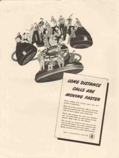 bell telephone system 1947 long distance calls moving fast vintage ad