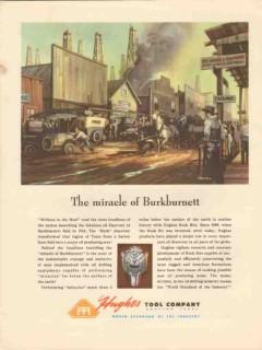 Hughes Tool Company 1947 Vintage Ad Oil Field Burkburnett TX Miracle
