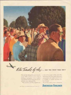 american airlines 1947 who travels by air point them out vintage ad