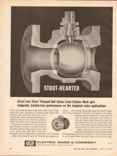 Clayton Mark Company 1962 Vintage Ad Flanged Ball Valves Stout-Hearted