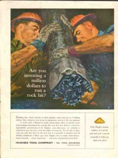 Hughes Tool Company 1962 Vintage Ad Oil Field Rock Bit Investing