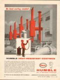 Humble Oil Refining Company 1962 Vintage Ad Coatings Heat Resistant