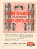Larkin Packer Company 1962 Vintage Ad Oil Well Scratchers Centralizers