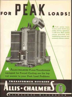 allis-chalmers 1936 peak load power transformer forced cool vintage ad