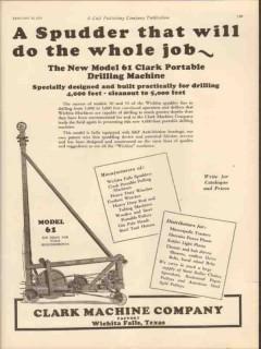 Clark Machine Company 1931 Vintage Ad Oil Gas Spudder Drilling Machine