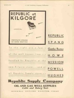 Republic Supply Company 1931 Vintage Ad Oil Gas Well Kilgore TX Store