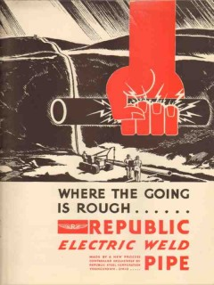 Republic Steel Corp 1931 Vintage Ad Oil Electric Weld Pipe Going Rough