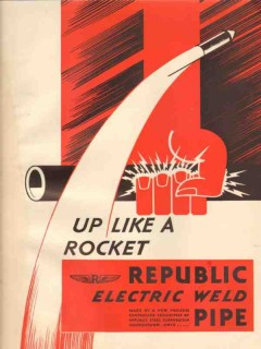 Republic Steel Corp 1931 Vintage Ad Oil Field Iron Pipe Up Like Rocket