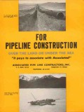 Associated Pipe Line Contractors 1962 Vintage Ad Pipeline Construction