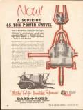 Baash-Ross Tool Company 1962 Vintage Ad Superior 65 Ton Power Swivel