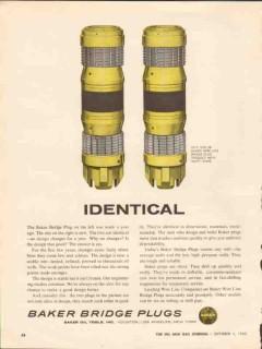 Baker Oil Tools Inc 1962 Vintage Ad Wire Line Bridge Plug Identical