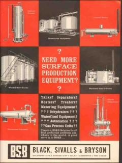 Black Sivalls Bryson Inc 1962 Vintage Ad Surface Production Equipment