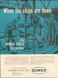 Bowen ITCO Inc 1962 Vintage Ad Oil Field Drilling Tools Chips Down