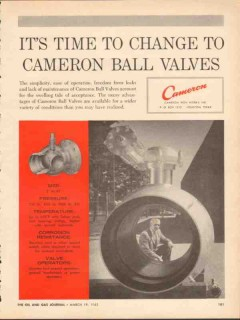 Cameron Iron Works 1962 Vintage Ad Oil Pipe Time Change Ball Valves