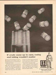 Colorado Fuel Iron Corp 1962 Vintage Ad Oil Crude Cans Casing Tubing