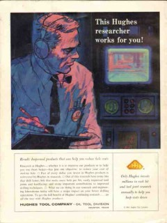 Hughes Tool Company 1962 Vintage Ad Oil Researcher Improved Products
