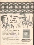 Link-Belt Company 1962 Vintage Ad Oil Field Roller Chain Workpower FR