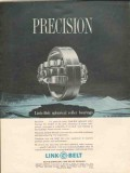 Link-Belt Company 1962 Vintage Ad Spherical Roller Bearing Precision