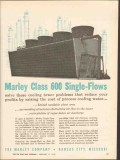 Marley Company 1962 Vintage Ad Oil Cooling Tower Class 600 Single-Flow