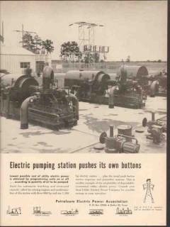 Petroleum Electric Power Assoc 1962 Vintage Ad Oil Pump Station Button